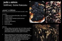 """Recept na prípravu """"prosota"""" - rizota z prosa a iných obilnín, podľa nálezu z lokality Stillfried v Rakúsku, z obdobia záveru doby bronzovej (zač. 1. ticísročia pred Kr.)."""